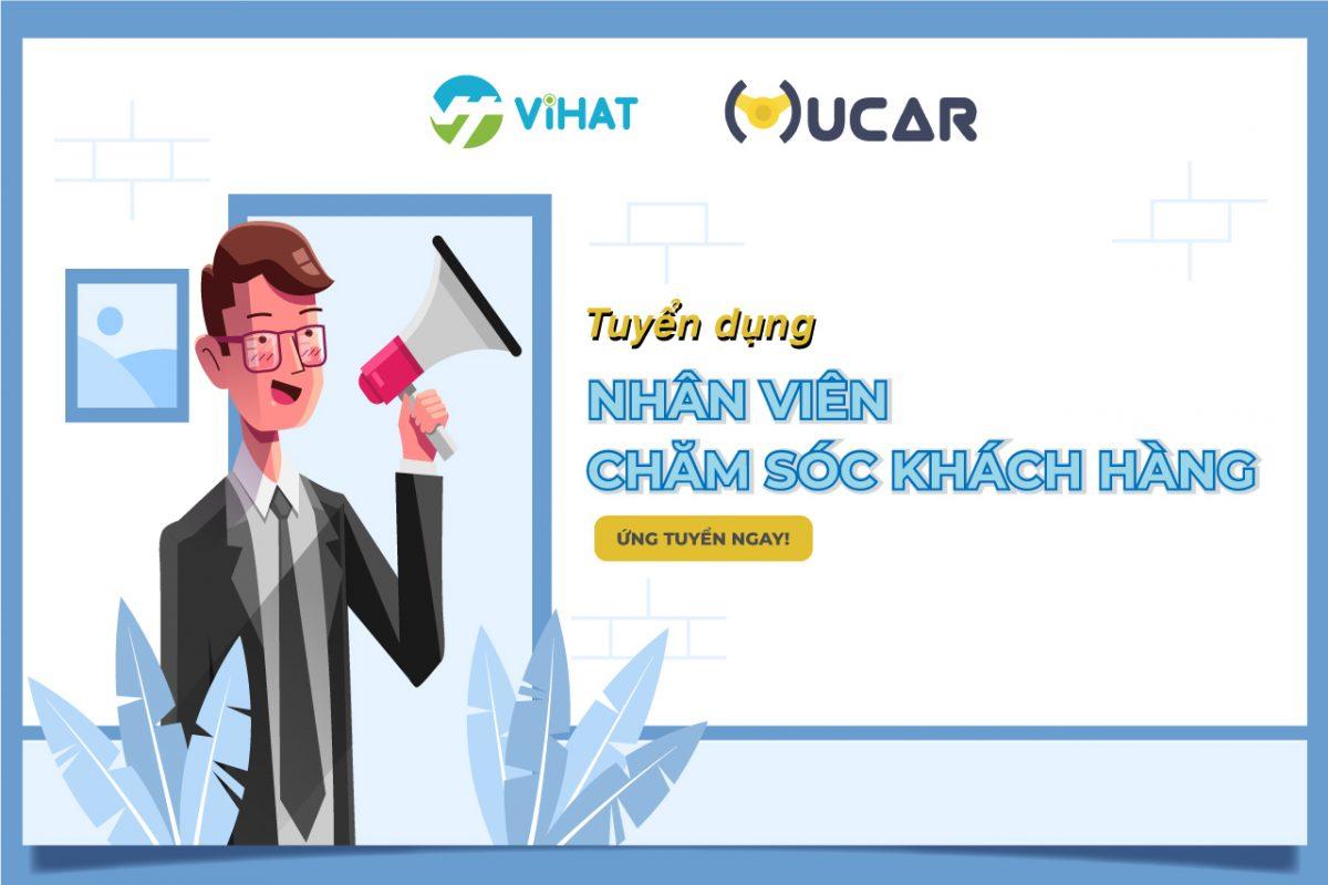 ViHAT tuyển dụng nhân viên chăm sóc khách hàng (Mucar)